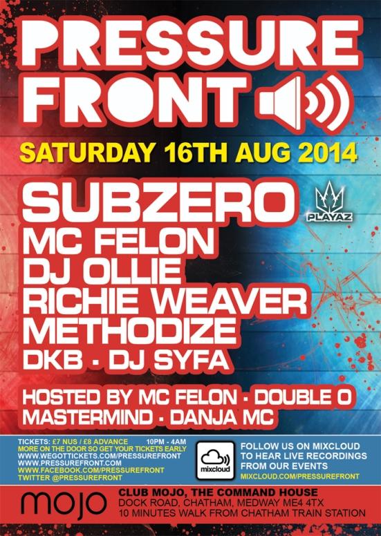 Subzero & MC Felon @ Pressure Front 16/8/14
